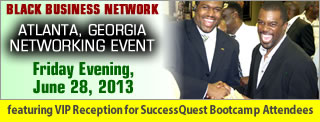 Atlanta, Georgia Black Business Networking Event & SuccessQuest VIP Reception