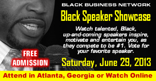 3rd Annual Black Business Network BLACK SPEAKER SHOWCASE Competition