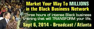 Market Your Way To Millions in the Black Business Network