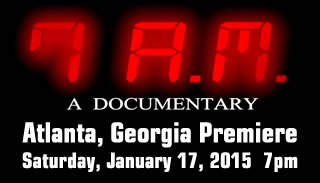 7 A.M. The Movie - Atlanta, Georgia Premiere