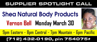 SPOTLIGHT CALL: Shea Natural Body Products with Sister Vernon Bell