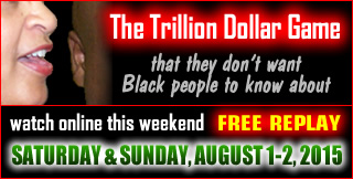REPLAY: The Trillion Dollar Game (that they don't want Black people to know about)